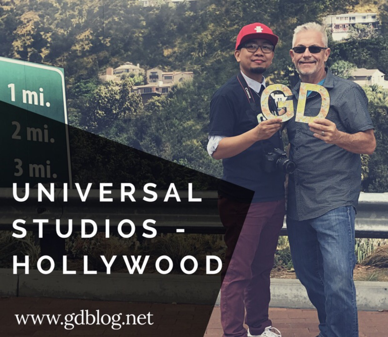 Universal Studios – Hollywood (G&D Weekend Trip)