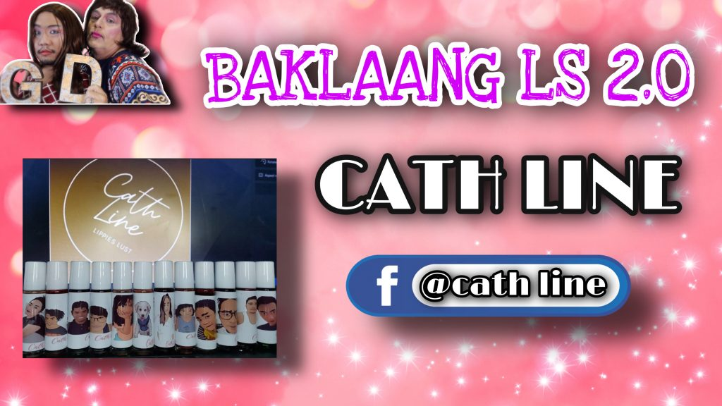Cath Line- Baklaang LS 2.0 with Cath Calzado