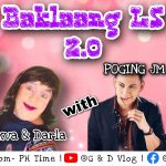 BAKLAANG LS 2.0 | With POGING JM and Angel Lariosa